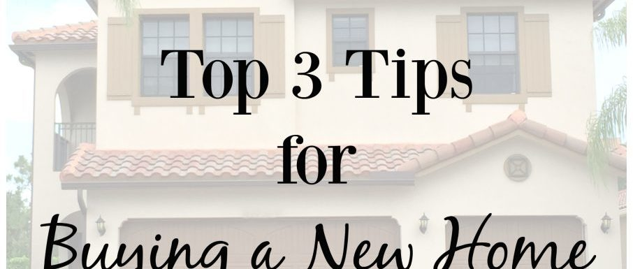 Top Tips For Buying a New Home